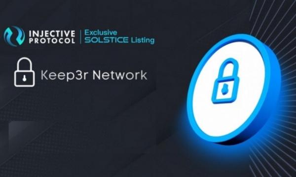 Keep3r будет включен в листинг Injective Protocol Solstice V2